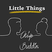 Little Things (Cover) di Chip Buddies