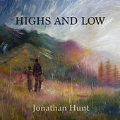 Highs and Low by Jonathan Hunt