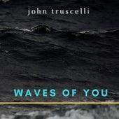 Waves of You de John Truscelli