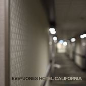 Hotel California von Eve St. Jones