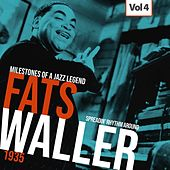 Milestones of a Jazz Legend - Fats Waller, Vol. 4 by Fats Waller
