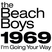 The Beach Boys 1969: I'm Going Your Way by The Beach Boys