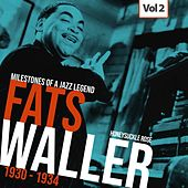 Milestones of a Jazz Legend - Fats Waller, Vol. 2 by Fats Waller