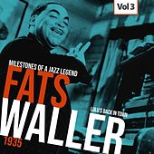 Milestones of a Jazz Legend - Fats Waller, Vol. 3 by Fats Waller