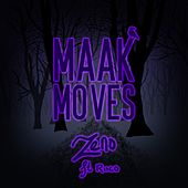 Maak Moves (feat. Riico) von Zeno