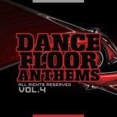 Dance Floor Anthems, Vol. 4 de Various Artists