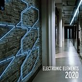 Electronic Elements 2020 van Various Artists