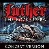Luther: The Rock Opera by Lost And Found