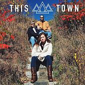 This Town by Tumbledown