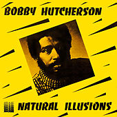 Natural Illusions by Bobby Hutcherson