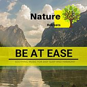 Be at Ease - Soothing Music for Easy Sleep and Harmony de Various Artists