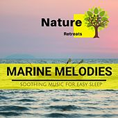 Marine Melodies - Soothing Music for Easy Sleep de Various Artists
