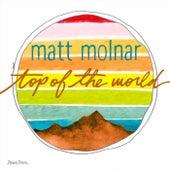 Top of the World de Matt Molnar