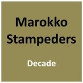 Decade von Marokko Stampeders