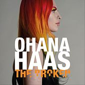 The Broken by Ohana Haas