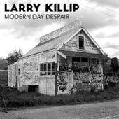 Modern Day Despair by Larry Killip