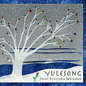 Yulesong de Janèt Sullivan Whitaker