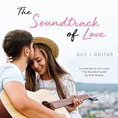 The Soundtrack of Love de Guy