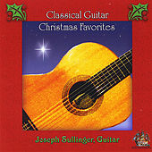 Classical Guitar Christmas Favorites de Joseph Sullinger