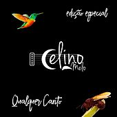 Qualquer Canto (Ed. Especial) de Celino Melo