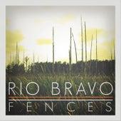 Fences by Dueto Rio Bravo