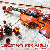 Christmas For Violin by Paul Lorenz