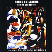 Raoul Guillaume et son Orchestre by Raoul Guillaume