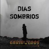 Dias Sombrios de Garibaldos