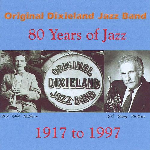 80 Years of Jazz by Original Dixieland Jazz Band