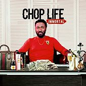Chop Life by Immortal