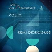 Laeta Melancholia, Vol. IV by Remi Desroques