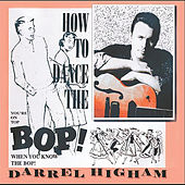 How To Dance the Bop by Darrel Higham