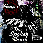The Spoken Truth (Remastered) by Phayze 1