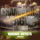 Champions League Riddim, Vol. 1 von Various Artists