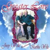 Greater Love (feat. Martha Welz) by Joey Welz