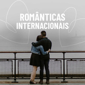 Românticas Internacionais de Various Artists