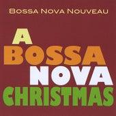 A Bossa Nova Christmas de Bossa Nova Nouveau