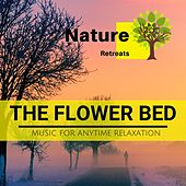 The Flower Bed - Music for Anytime Relaxation de Various Artists