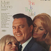This Is The Life! by Matt Monro