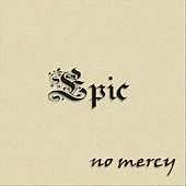 Epic de No Mercy