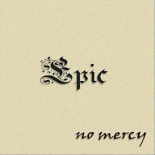 Epic by No Mercy