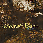 On And On by Erykah Badu