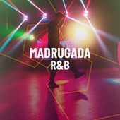 Madrugada R&B de Various Artists