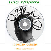 Lagos Evergreen Golden Oldies by Various Artists