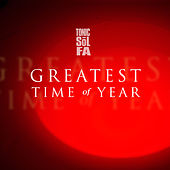 Greatest Time of Year by Tonic Sol Fa