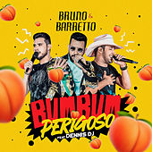 Bumbum Perigoso von Bruno & Barretto