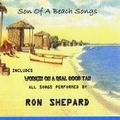 Son of A Beach Songs von Ron Shepard