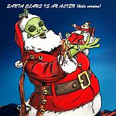 Santa Claus Is an Alien (Kids Version) de Craig Anderson