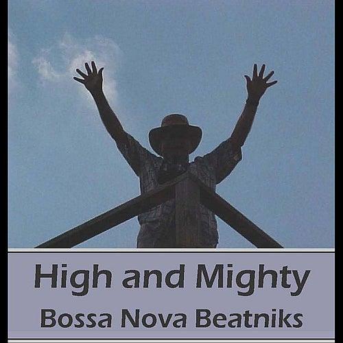 High and Mighty by Bossa Nova Beatniks