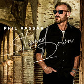 Stripped Down de Phil Vassar